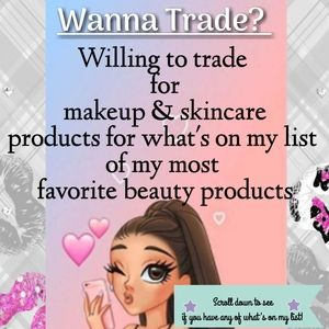 Trade? Makeup, Skincare and Haircare Products